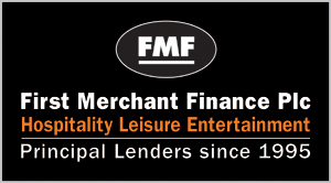 First Merchant Finance Plc – Hospitality, Leisure Entertainment